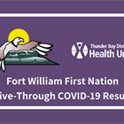 Good News and Fort William First Nation COVID-19 Test