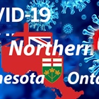 COVID-19 Update Northern Ontario and Northern Minnesota