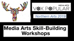 Media Arts Skill-Building Workshops