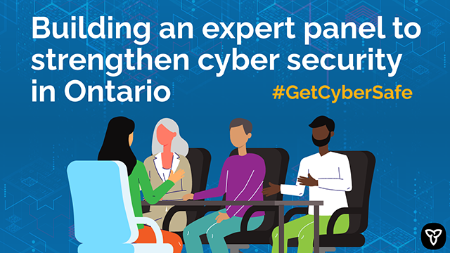 Ontario Appoints New Expert Panel on Cyber Security