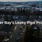 Thunder Bay's Leaky Pipe Problem, a film Documentary