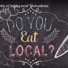 The Myths of Local Food Policy