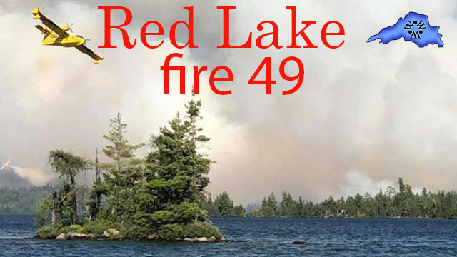 Red Lake fire 49