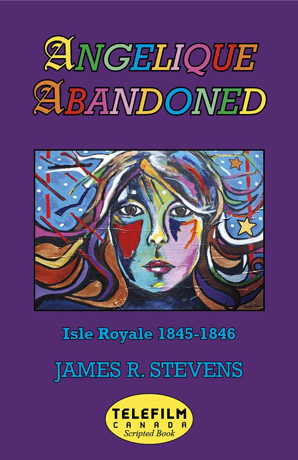 Angelique Abandoned by James R Stevens